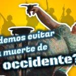 El Ciclo de las Civilizaciones: ¿podemos evitar la muerte de Occidente? (1/3)